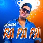 Ra Pa Pa (Remixes) von Alex Ferrari
