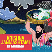 Krishna Janmashtami Ki Mahima by Various Artists