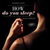 How Do You Sleep? (Piano Version) de Daniele Leoni