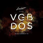Luciano & Cadenza Presents VGBDOS, Ibiza Summer'19 (Continuous DJ Mix) by Luciano