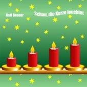 Schau, die Kerze leuchtet von Kati Breuer