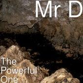 The Powerful One de Mr D