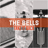 Take It Back by The Bells