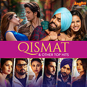 Qismat & Other Top Hits von Various Artists