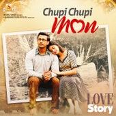 Chupi Chupi Mon (From