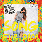 Song für dich (Remixes) by Leolixl