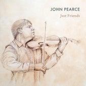 Just Friends von John Pearce