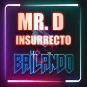 Bailando de Mister D
