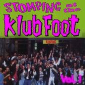 Stompin' at the Klub Foot, Vol. 1 by Various Artists