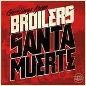 Santa Muerte von Broilers