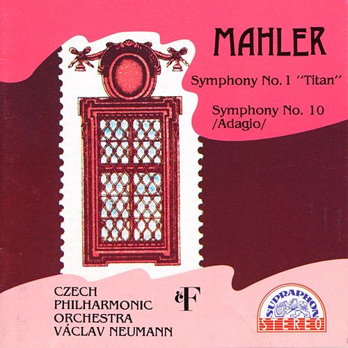 Mahler: Symphony No. 1 'Titan', Symphony No. 10 by Czech Philharmonic Orchestra