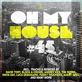 Oh My House #45 de Various Artists