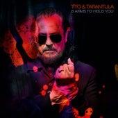 As Worlds Collide von Tito & Tarantula