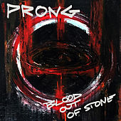 Blood out of Stone de Prong