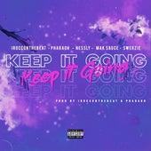 Keep It Going (feat. Mak Sauce, Swerzie & Nessly) de Irocconthebeat