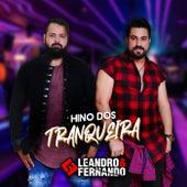 Hino dos Tranqueira de Leandro e Fernando