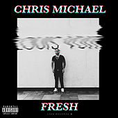 Fresh de Chris Michael