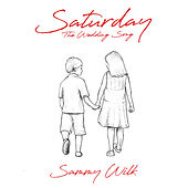 Saturday (The Wedding Song) von Sammy Wilk