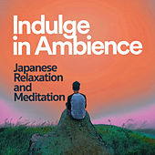 Indulge in Ambience by Japanese Relaxation and Meditation (1)