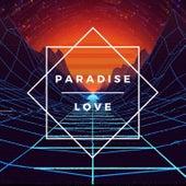 Paradise Love by Kyle Lovett