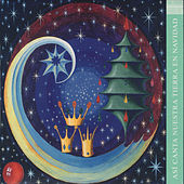 Así Canta Nuestra Tierra en Navidad Vol. XXIV de Various Artists