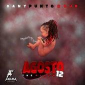 Agosto 12 von Dany Punto Rojo