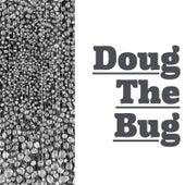 Doug the Bug de Danny DeVito