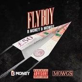 Fly Boy de B. Money
