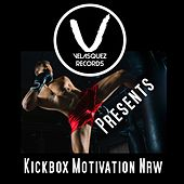 Kickbox Motivation Nrw von Various Artists