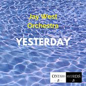Yesterday de Jay West orchestra