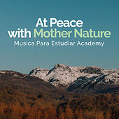 At Peace with Mother Nature de Various Artists