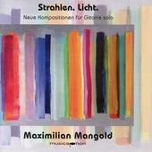 Strahlen. Licht. by Maximilian Mangold