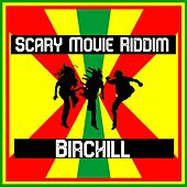 Scary Movie Riddim von Birchill