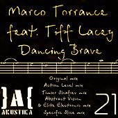 Dancing Brave (feat. Tiff Lacey) - Single by Marco Torrance