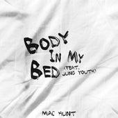 Body In My Bed by Mac Hunt