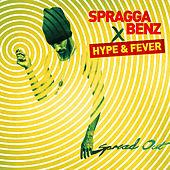 Spread Out (feat. Hype & Fever) de Spragga Benz