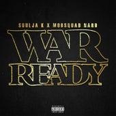 War Ready von Mob Squad Nard