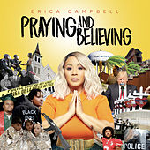 Praying and Believing by Erica Campbell (Mary Mary)