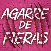 Agarre De Fieras by Various Artists