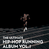 The Ultimate Hip-Hop Running Album Vol.1 van Various Artists