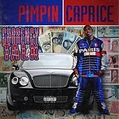 Currency Talk by Pimpin Caprice