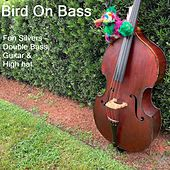 Bird on Bass by Fon Silvers