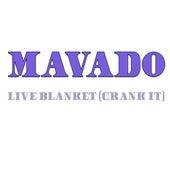 Live Blanket (Crank It) (Remastered) by Mavado