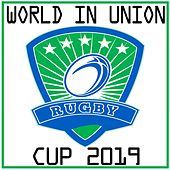World in Union- Rugby Cup 2019 von Various Artists