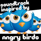 Soundtrack Inspired by Angry Birds by Various Artists