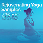 Rejuvenating Yoga Samples de Healing Sounds for Deep Sleep and Relaxation