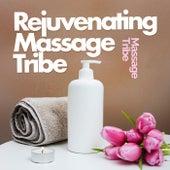 Rejuvenating Massage Tribe de Massage Tribe