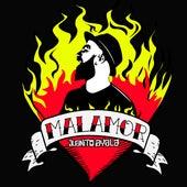 Malamor by Juanito Ayala