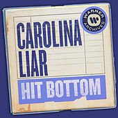 Hit Bottom de Carolina Liar