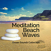 Meditation Beach Waves by Ocean Sounds Collection (1)